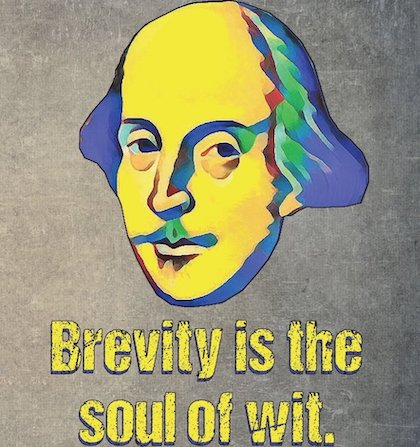 """A cartoon drawing of William Shakespeare's head with the quote """"Brevity is the soul of wit."""""""